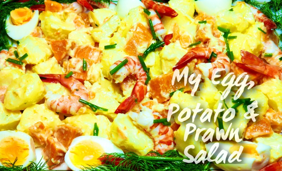 My Egg, Potato & Prawn Salad