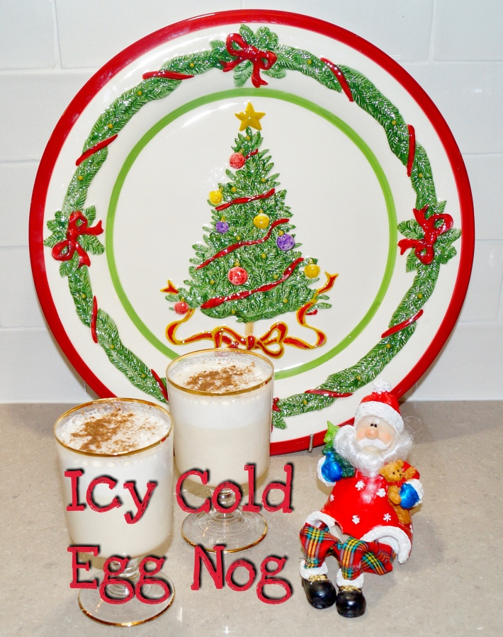 Christmas Recipe – Icy Cold Egg Nog