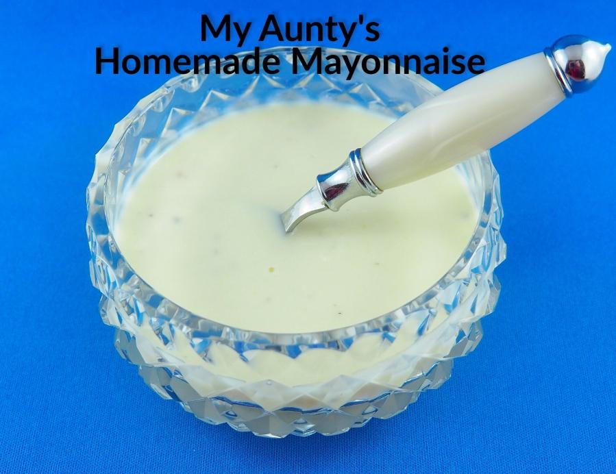 My Aunty's HomemadeMayonnaise