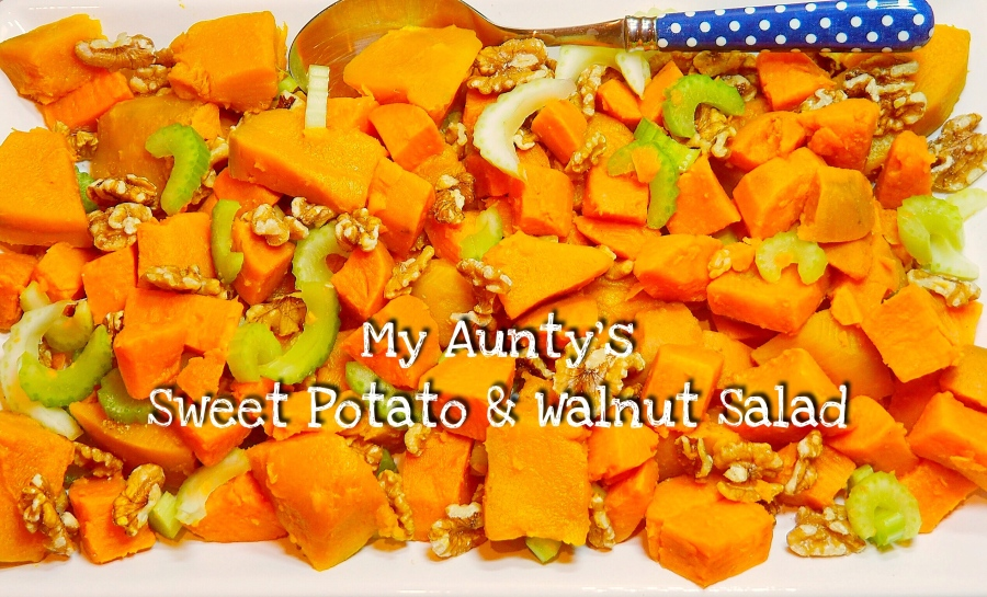 My Aunty's Sweet Potato & Walnut Salad