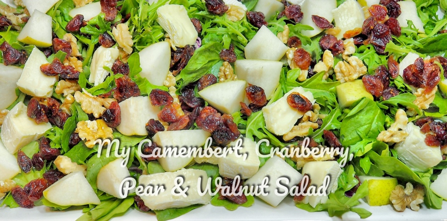 My Camembert, Cranberry, Pear & Walnut Salad