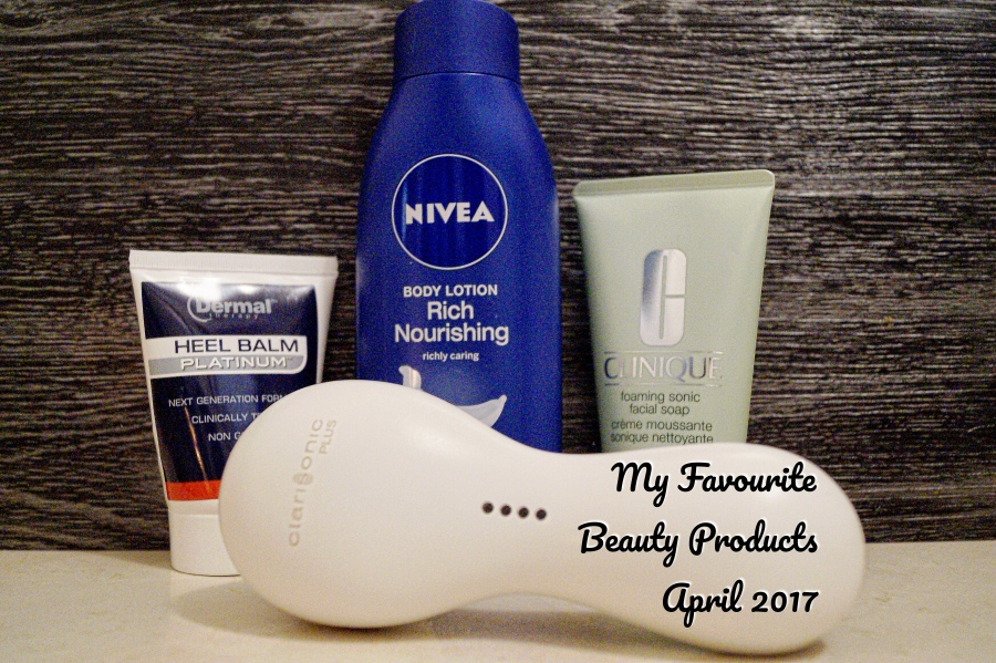 My Favourite Beauty Products – April 2017