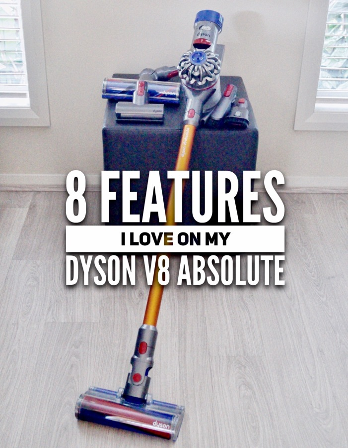 8 Features I Love On My Dyson V8 Absolute