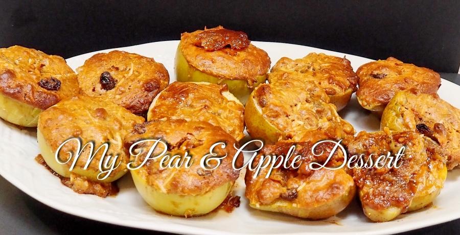 My Baked Pear & AppleDessert