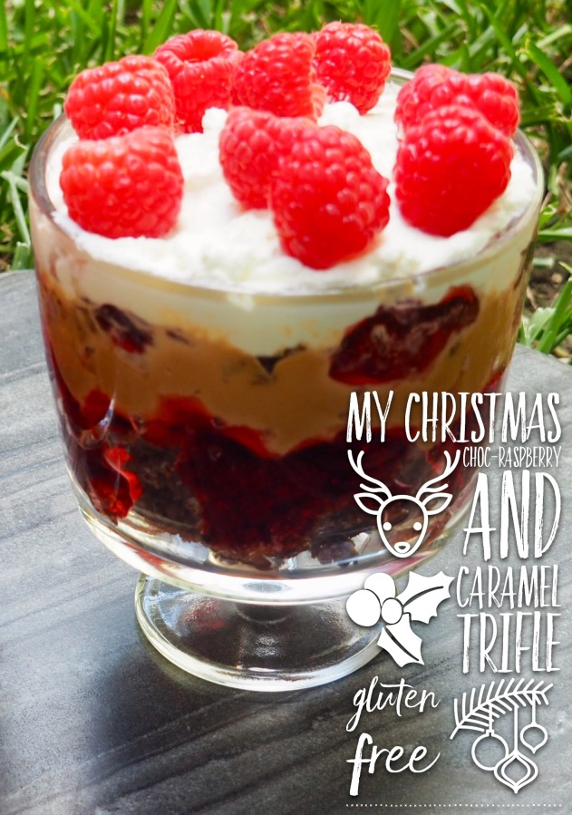My Christmas Choc-Raspberry and Caramel Trifle Gluten Free